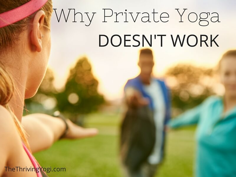 why private yoga doesn't work